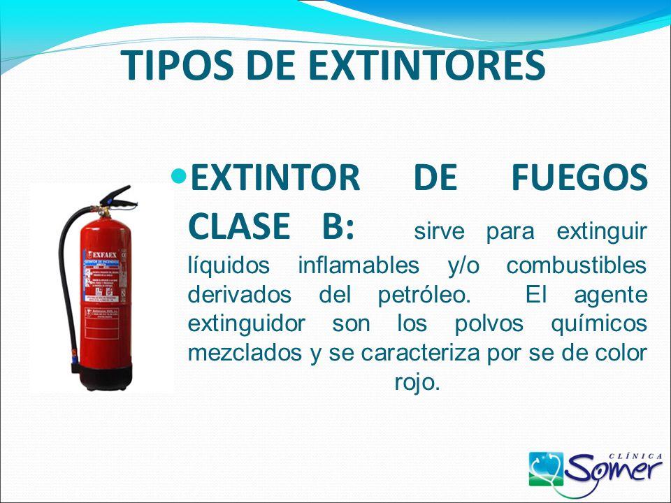 TIPOS DE EXTINTORES El uso de los extintores depende del tipo de fuego que se desee extinguir. EXTINTOR DE FUEGOS CLASE A: sirve para extinguir los el