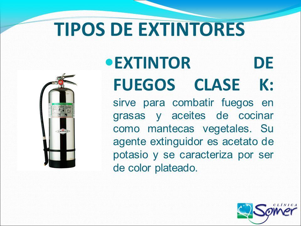 TIPOS DE EXTINTORES EXTINTOR DE FUEGOS CLASE D: sirve para combatir fuegos en metales inflamables como el potasio, sodio, magnesio y aluminio. Su agen