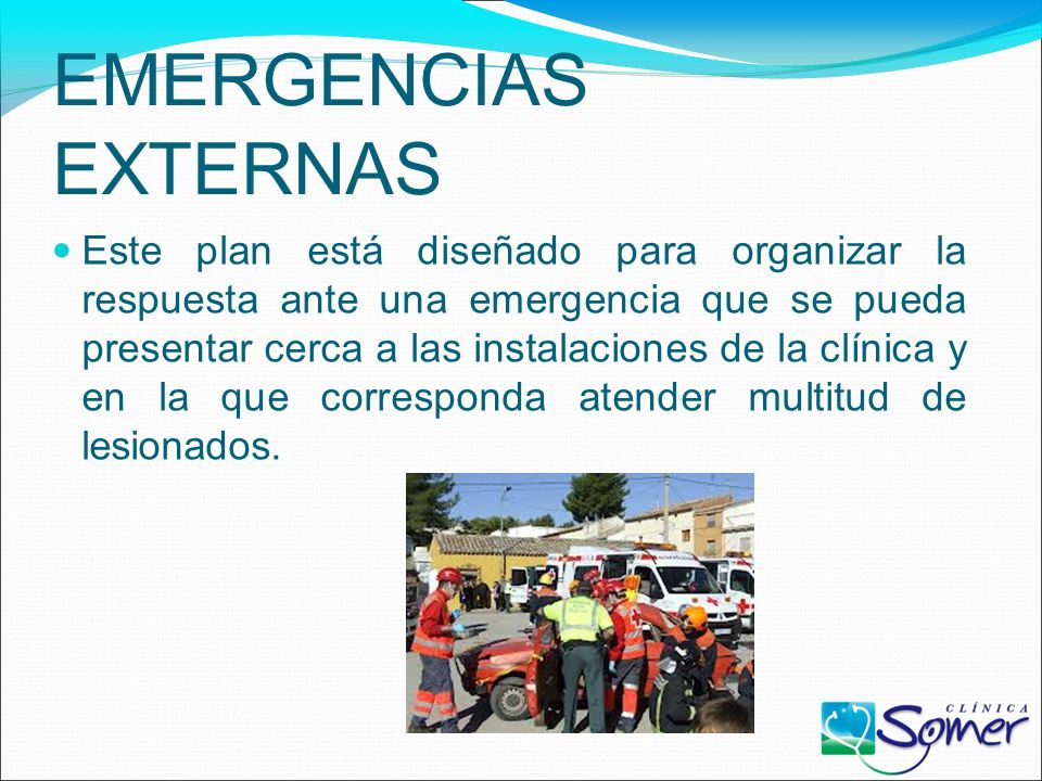 PLAN DE EMERGENCIAS EXTERNO CLÍNICA SOMER