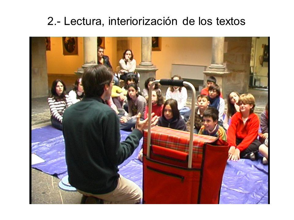 2.- Lectura, interiorización de los textos