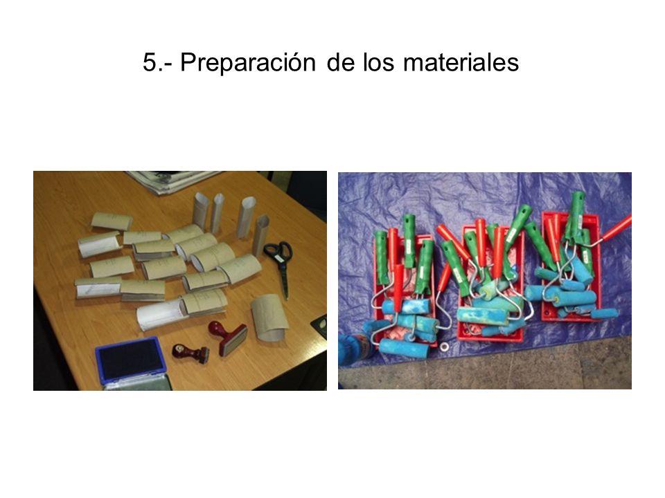 5.- Preparación de los materiales