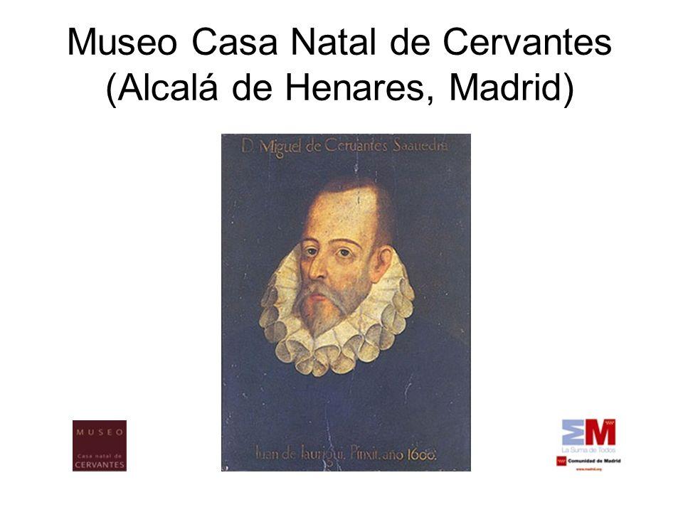Museo Casa Natal de Cervantes (Alcalá de Henares, Madrid)