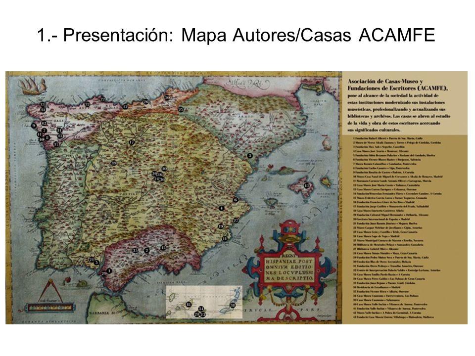 1.- Presentación: Mapa Autores/Casas ACAMFE