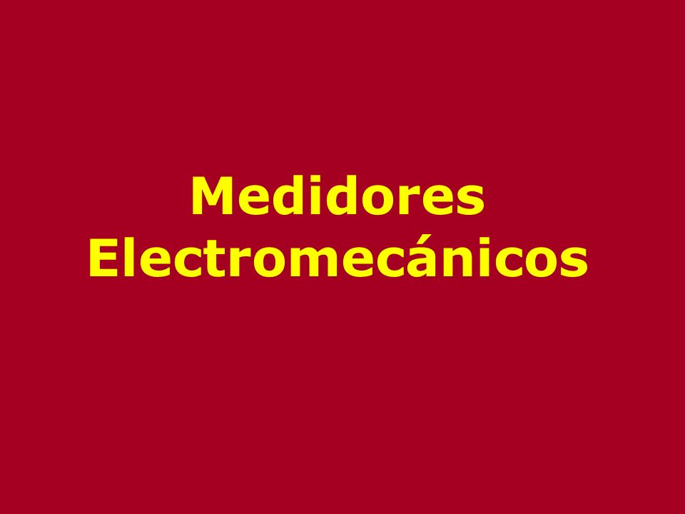 Tipos de Medidores de Presión Electromecánicos –Transmisores electrónicos de equilibro de fuerza –Resistivos –Magnéticos –Capacitivos –Extensiométricos –Piezoeléctricos