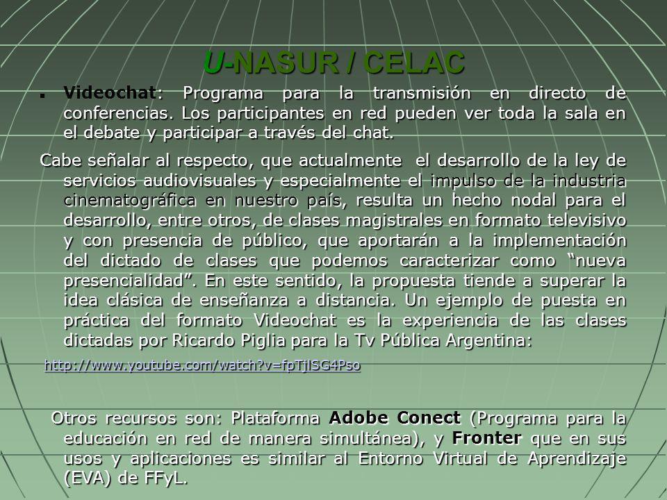 U-NASUR / CELAC : Programa para la transmisión en directo de conferencias. Los participantes en red pueden ver toda la sala en el debate y participar