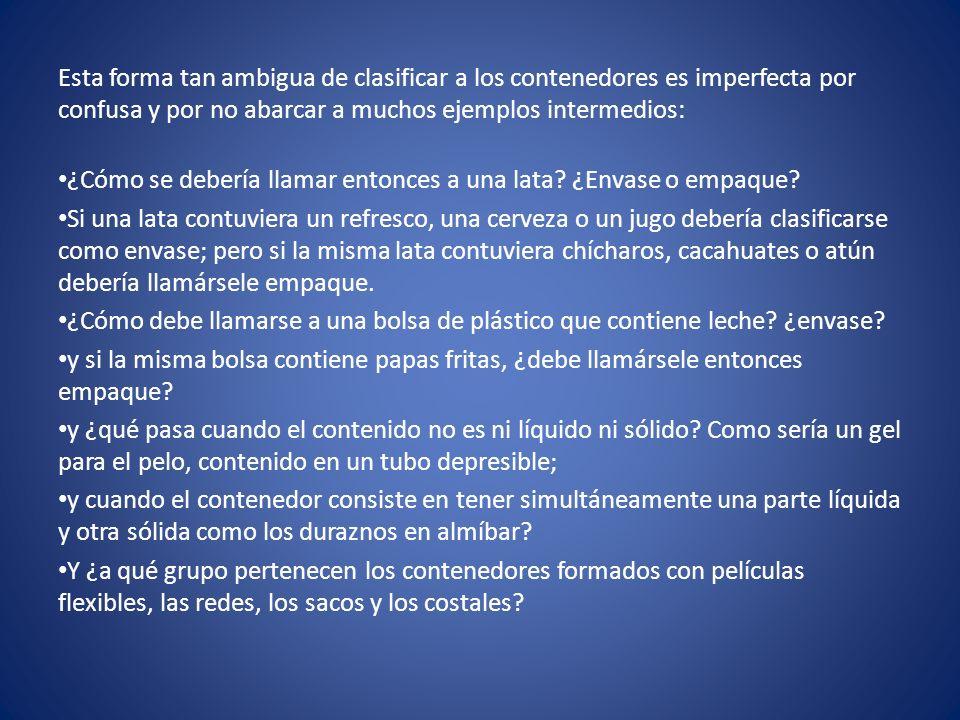 Para solucionar este problema de semántica se llegó en 1982 por parte de algunos Institutos Nacionales del Envase de países de habla hispana, a la conclusión de adherirse a la forma de hablar de España y de la mayoría de los países latinoamericanos.