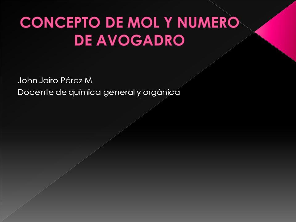 John Jairo Pérez M Docente de química general y orgánica