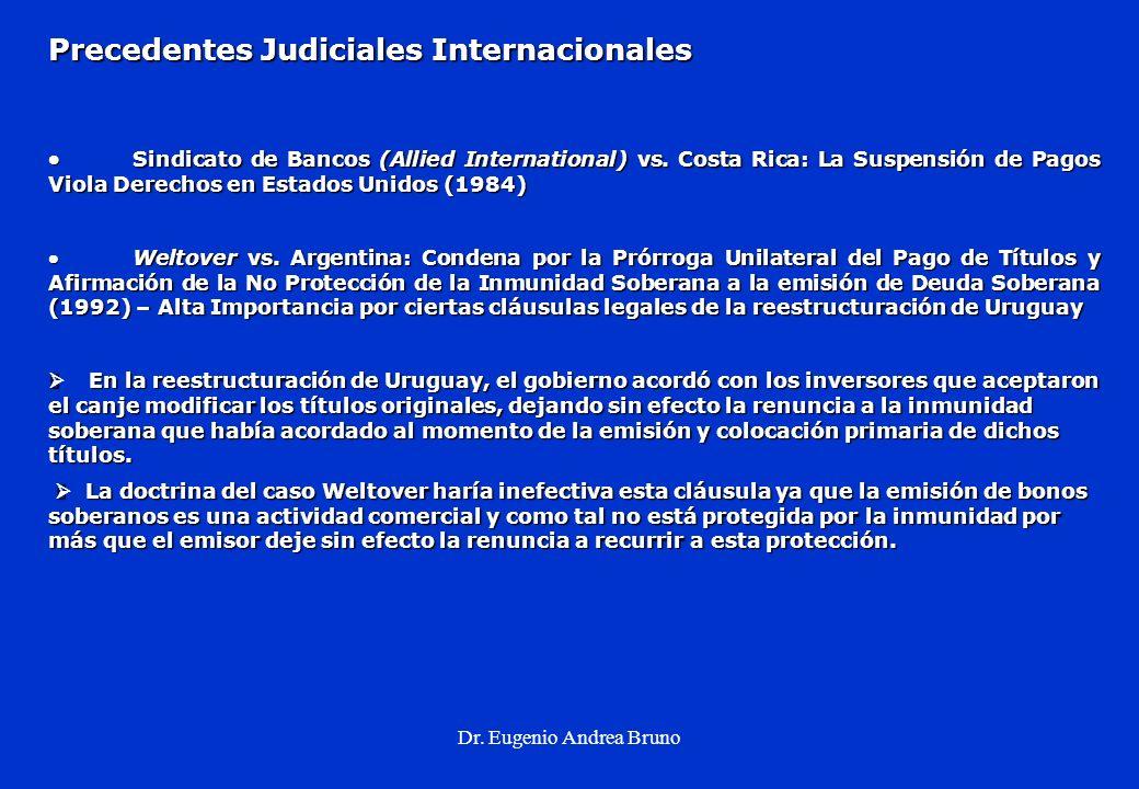 Dr. Eugenio Andrea Bruno Precedentes Judiciales Internacionales Sindicato de Bancos (Allied International) vs. Costa Rica: La Suspensión de Pagos Viol