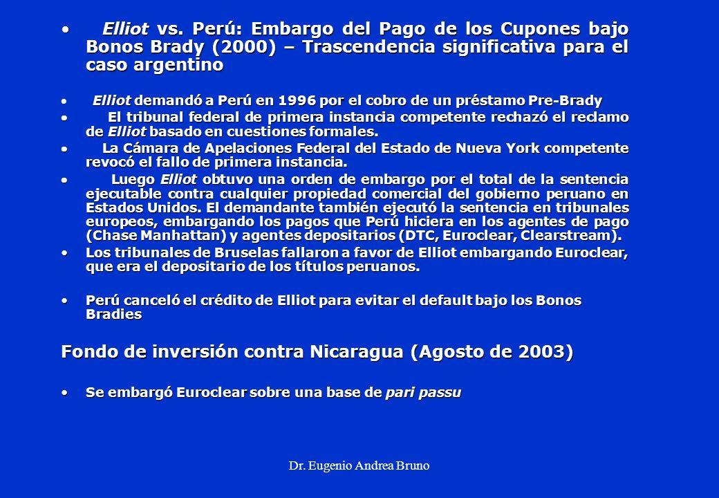 Dr. Eugenio Andrea Bruno Elliot vs. Perú: Embargo del Pago de los Cupones bajo Bonos Brady (2000) – Trascendencia significativa para el caso argentino