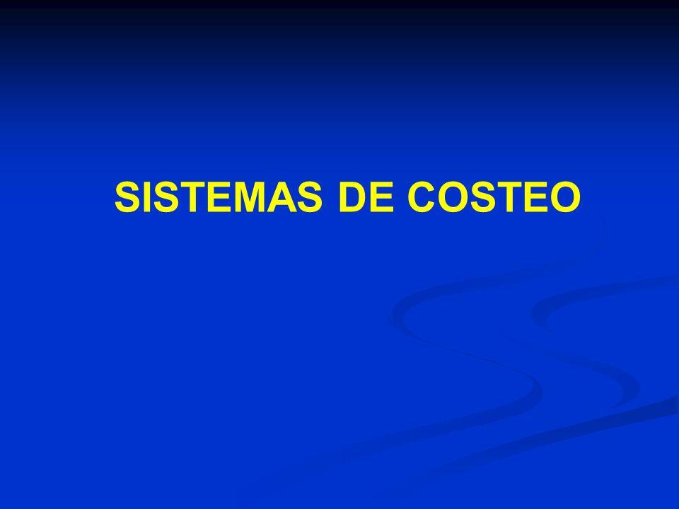 SISTEMAS DE COSTEO