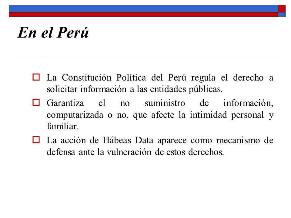 En el Perú La Constitución Política del Perú regula el derecho a solicitar información a las entidades públicas. Garantiza el no suministro de informa