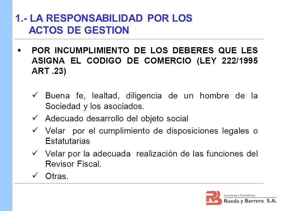 POR CONFIGURARSE LA PRESUNCION DE CULPA ESTABLECIDA EN EL CODIGO DE COMERCIO (LEY 222/1995 ART.