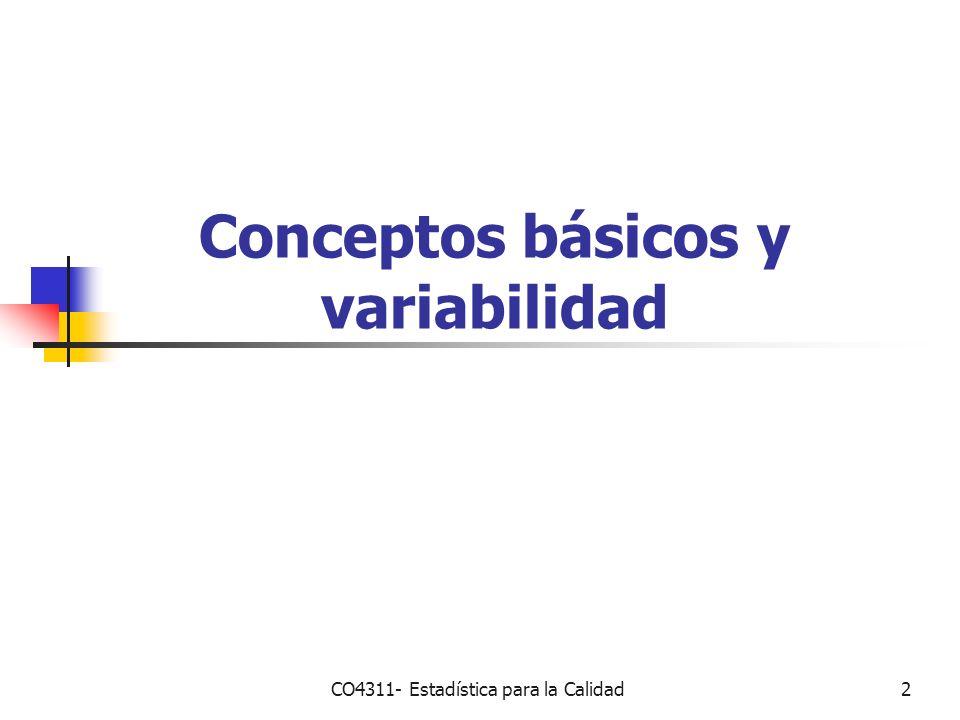 2 Conceptos básicos y variabilidad CO4311- Estadística para la Calidad