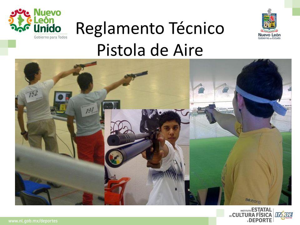 Reglamento Técnico Pistola de Aire FOTOS MISSAEL, ALEJANDRA, LISSETH QUEBRADA