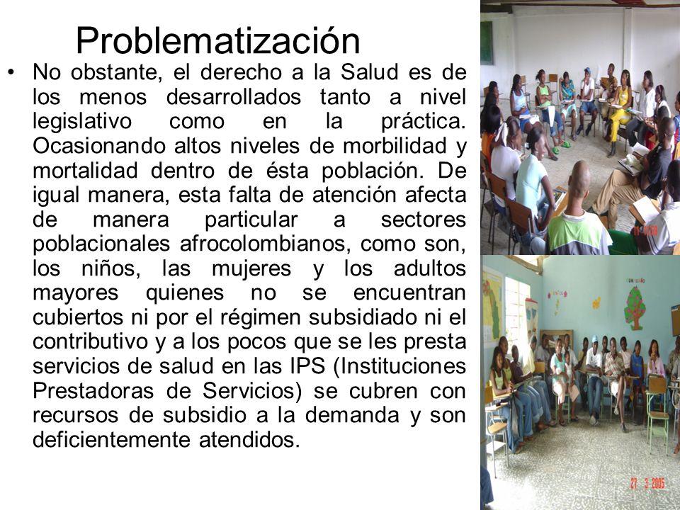 Problematización No obstante, el derecho a la Salud es de los menos desarrollados tanto a nivel legislativo como en la práctica.