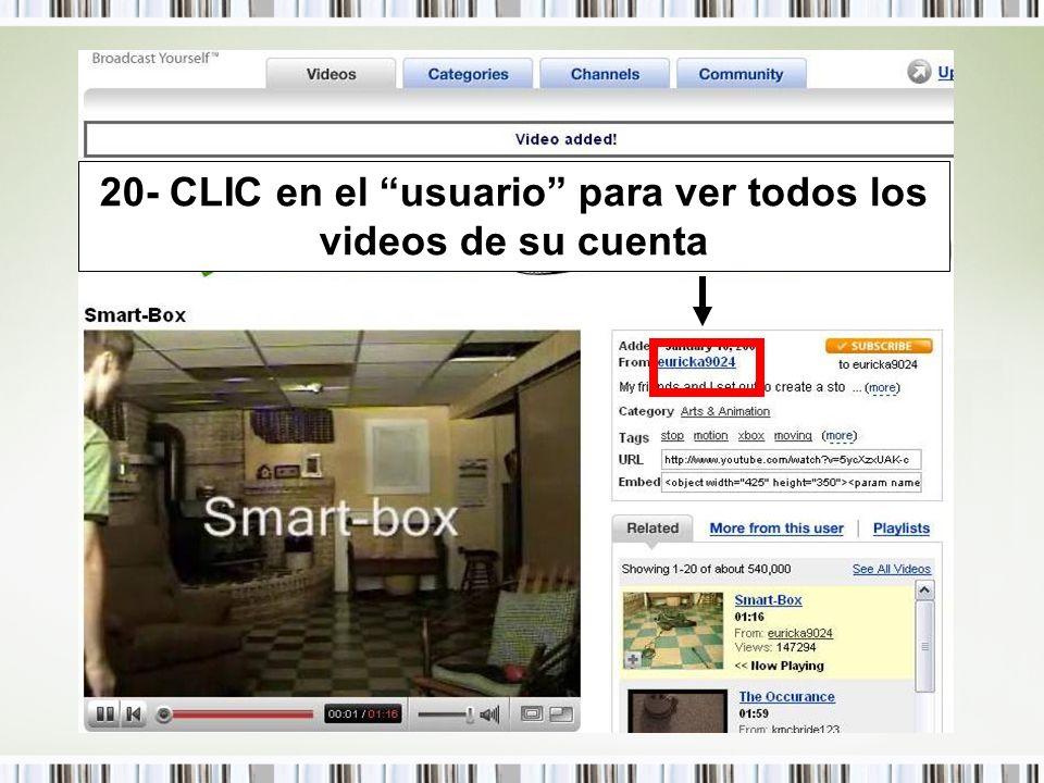 20- CLIC en el usuario para ver todos los videos de su cuenta