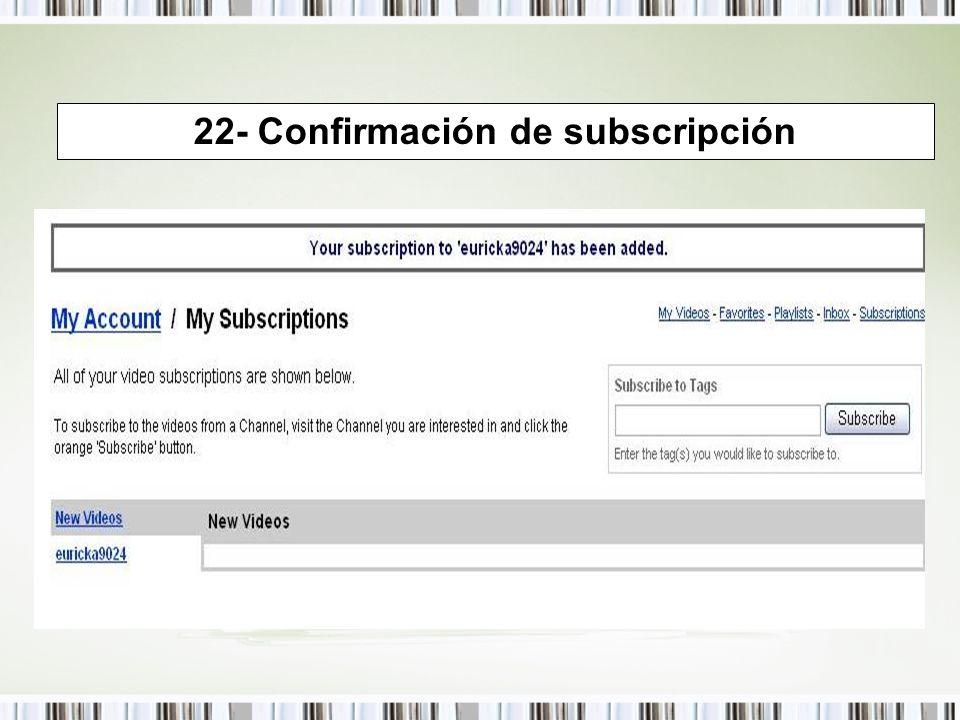 22- Confirmación de subscripción