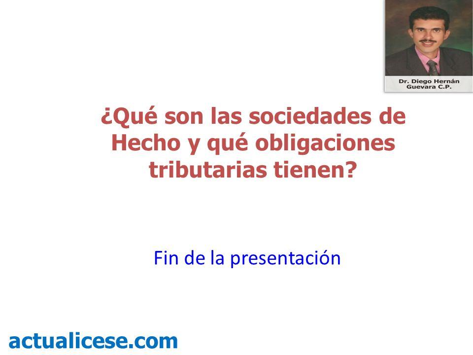 ¿Qué son las sociedades de Hecho y qué obligaciones tributarias tienen.