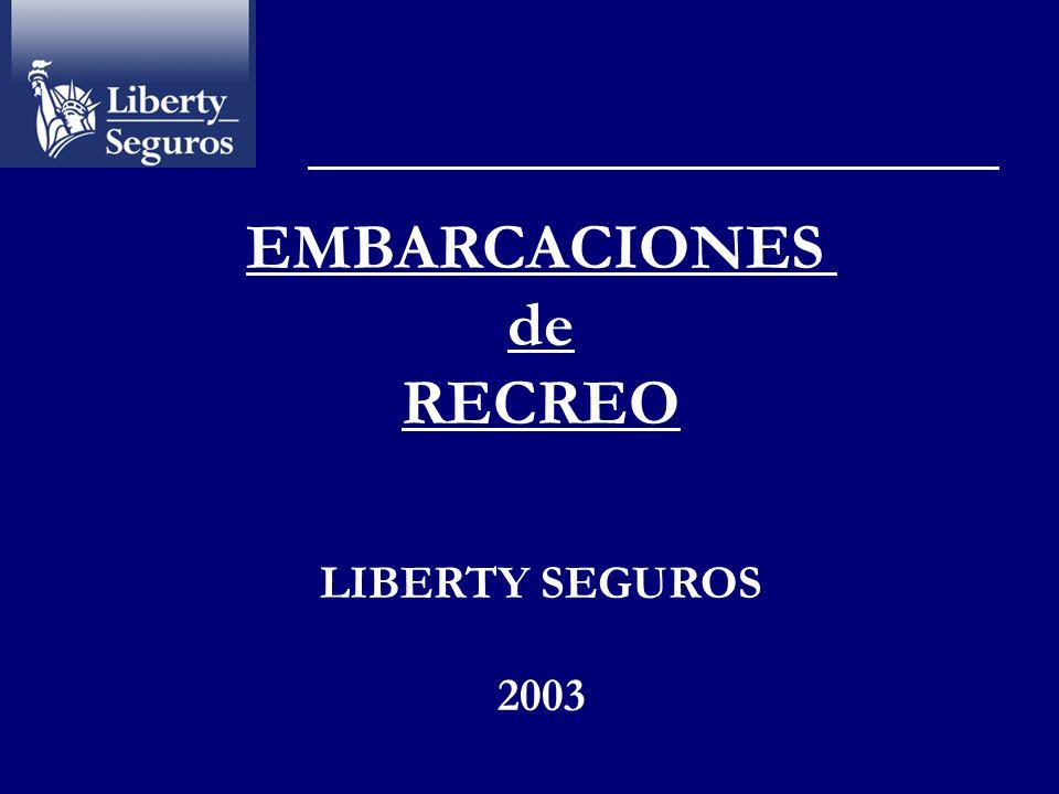 EMBARCACIONES de RECREO LIBERTY SEGUROS 2003