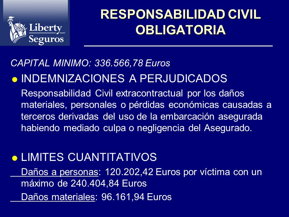 POSIBILIDADES DE CONTRATACION Responsabilidad Civil Obligatoria Responsabilidad Civil Voluntaria Reclamación de Daños Pérdida Total y Abandono Daños P
