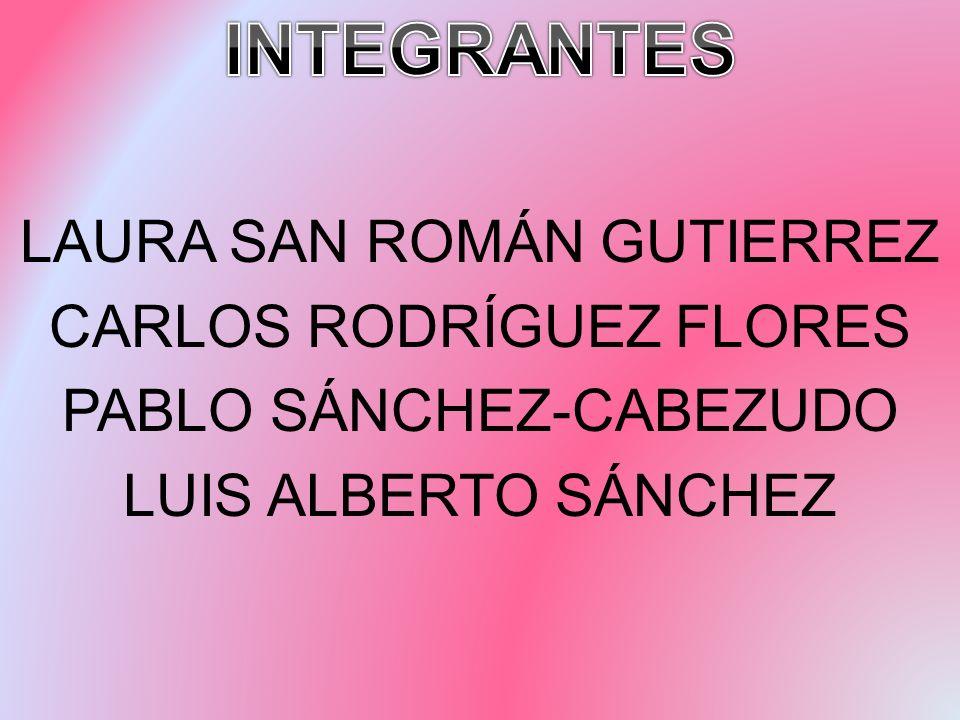 LAURA SAN ROMÁN GUTIERREZ CARLOS RODRÍGUEZ FLORES PABLO SÁNCHEZ-CABEZUDO LUIS ALBERTO SÁNCHEZ
