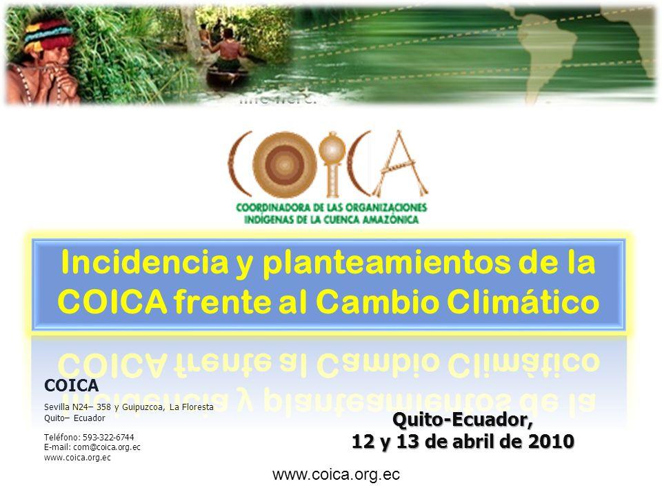 COICA participa de los espacios internacionales creados por las organizaciones indígenas y campesinas del continente americano y de todo el mundo.