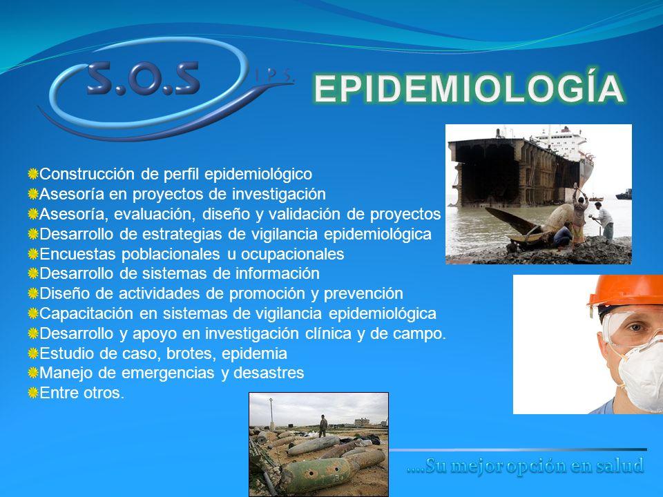 Construcción de perfil epidemiológico Asesoría en proyectos de investigación Asesoría, evaluación, diseño y validación de proyectos de intervención De