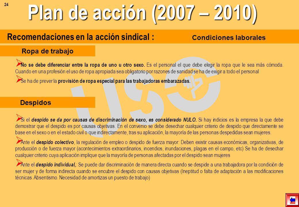 Recomendaciones en la acción sindical : Condiciones laborales Movilidad funcional Introducir cláusulas que la limiten dentro de los grupos profesional