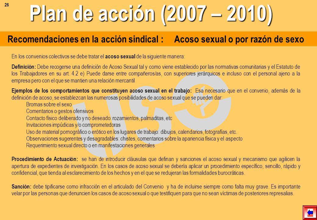 Recomendaciones en la acción sindical : Salud laboral Creación de una Comisión integrada por representantes de la empresa y de la RLT dirigida a reali