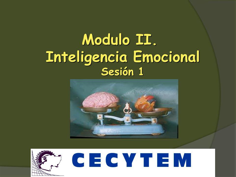 Modulo II. Inteligencia Emocional Sesión 1