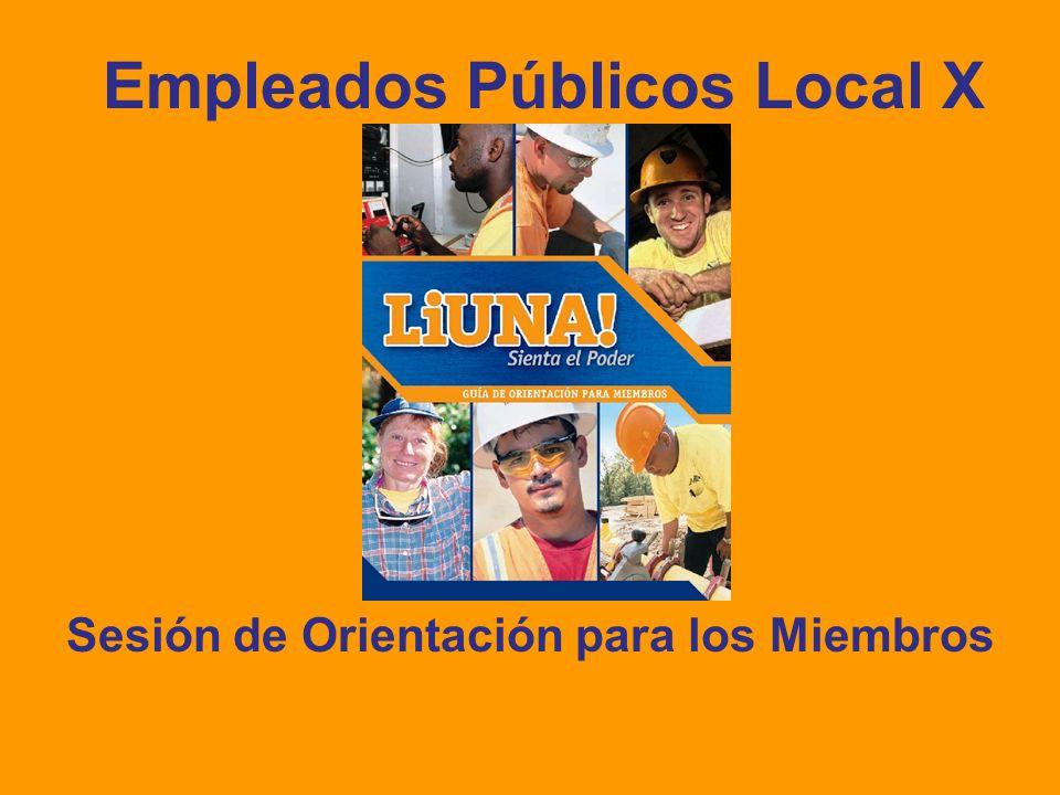Empleados Públicos Local X Sesión de Orientación para los Miembros
