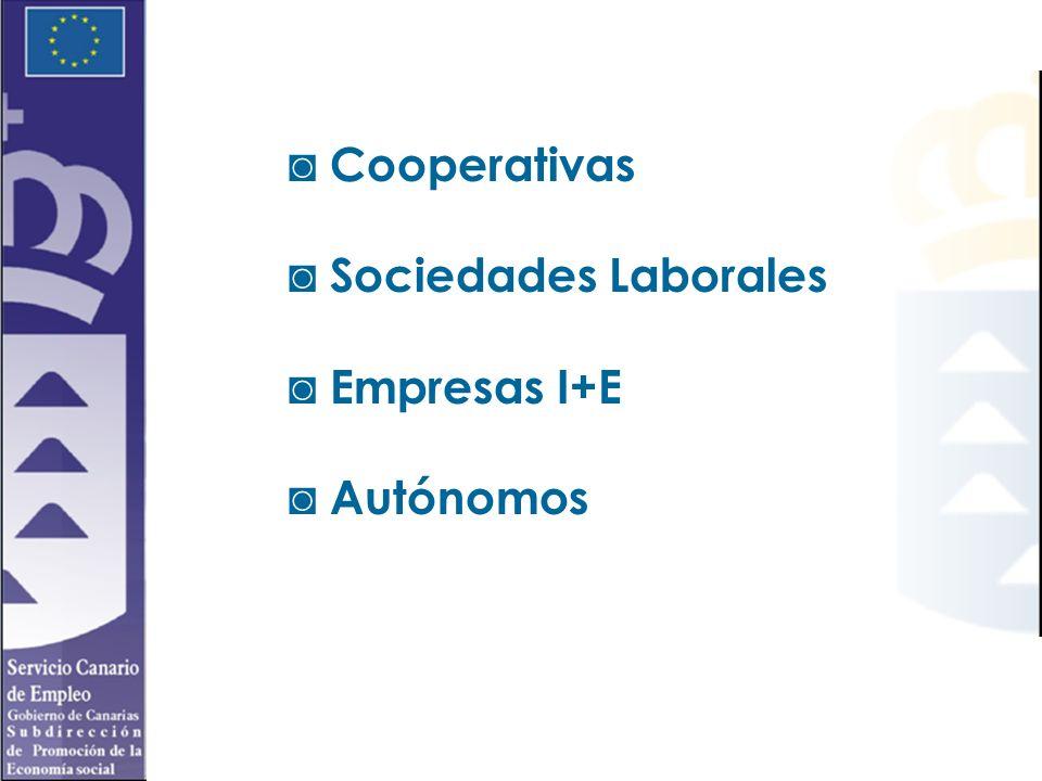 Cooperativas Sociedades Laborales Empresas I+E Autónomos
