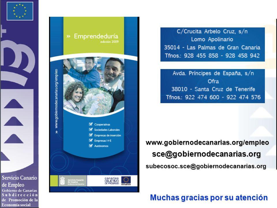 sce@gobiernodecanarias.org subecosoc.sce@gobiernodecanarias.org www.gobiernodecanarias.org/empleo Muchas gracias por su atención