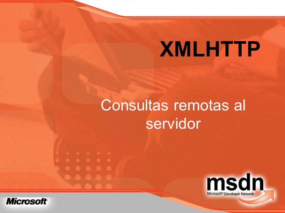XMLHTTP Consultas remotas al servidor
