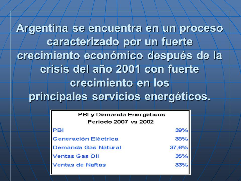 Argentina se encuentra en un proceso caracterizado por un fuerte crecimiento económico después de la crisis del año 2001 con fuerte crecimiento en los principales servicios energéticos.
