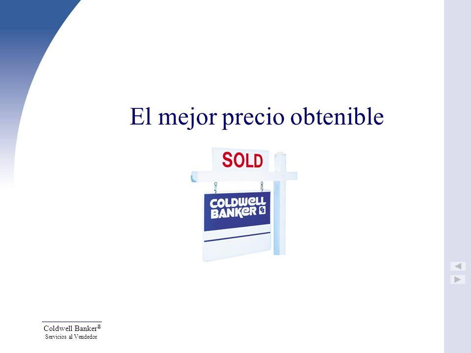 Coldwell Banker ® Servicios al Vendedor El mejor precio obtenible