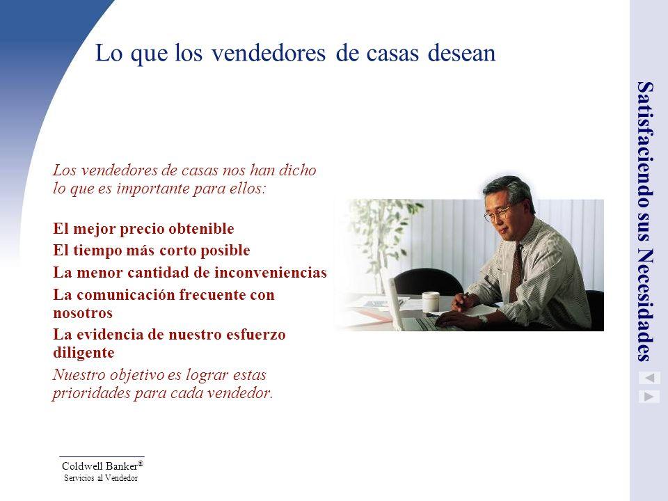 Coldwell Banker ® Servicios al Vendedor Programa de Casas Cinta Azul Preferidas Casa lista para el comprador.