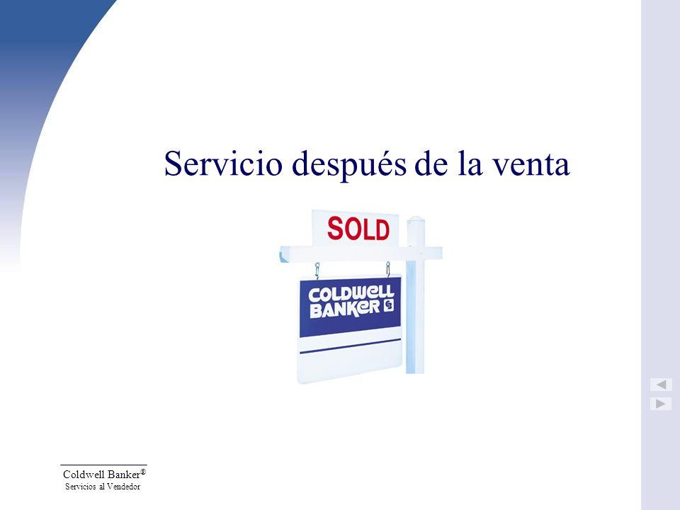 Coldwell Banker ® Servicios al Vendedor Servicio después de la venta