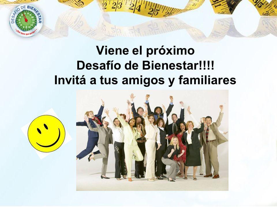 Viene el próximo Desafío de Bienestar!!!! Invitá a tus amigos y familiares
