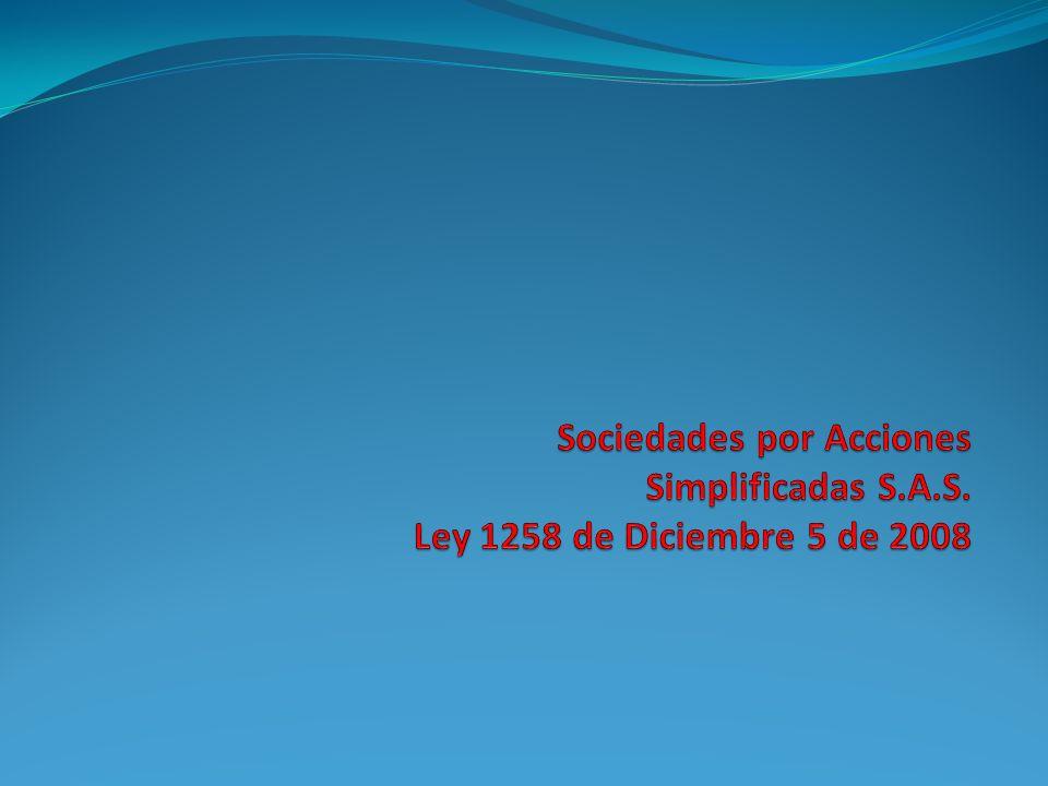 Primicias de la SAS: 1.Unipersonalidad. 2. Constitución por documento privado.