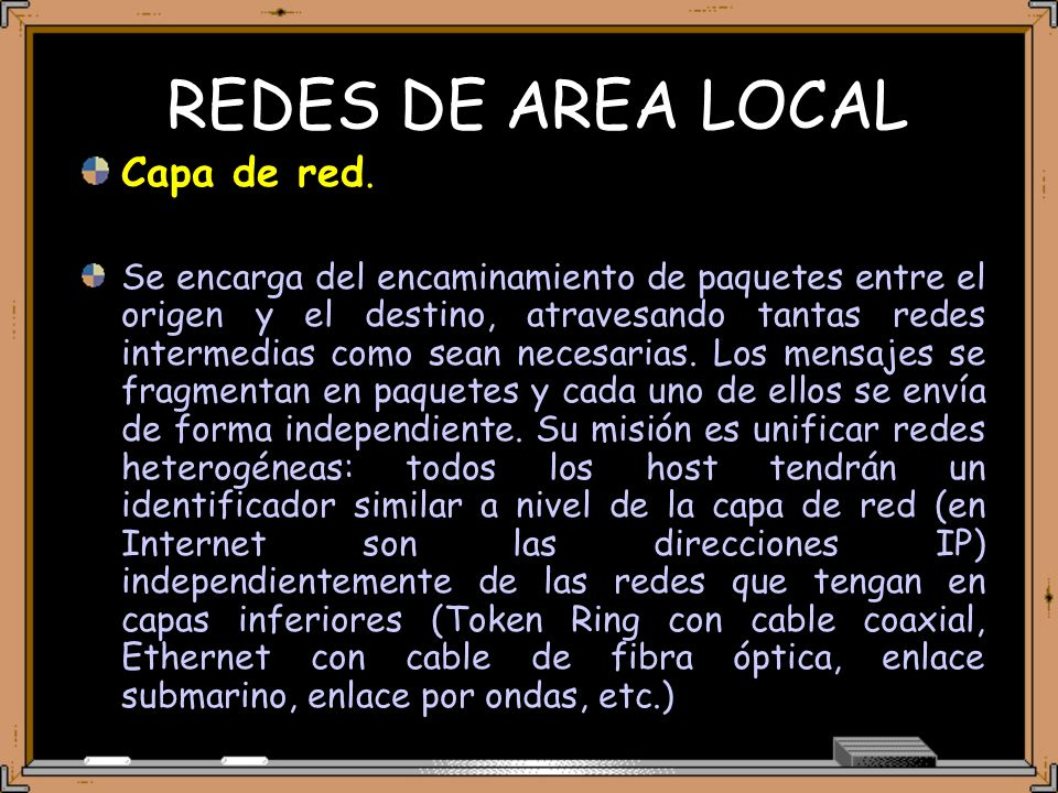 REDES DE AREA LOCAL Capa de red.