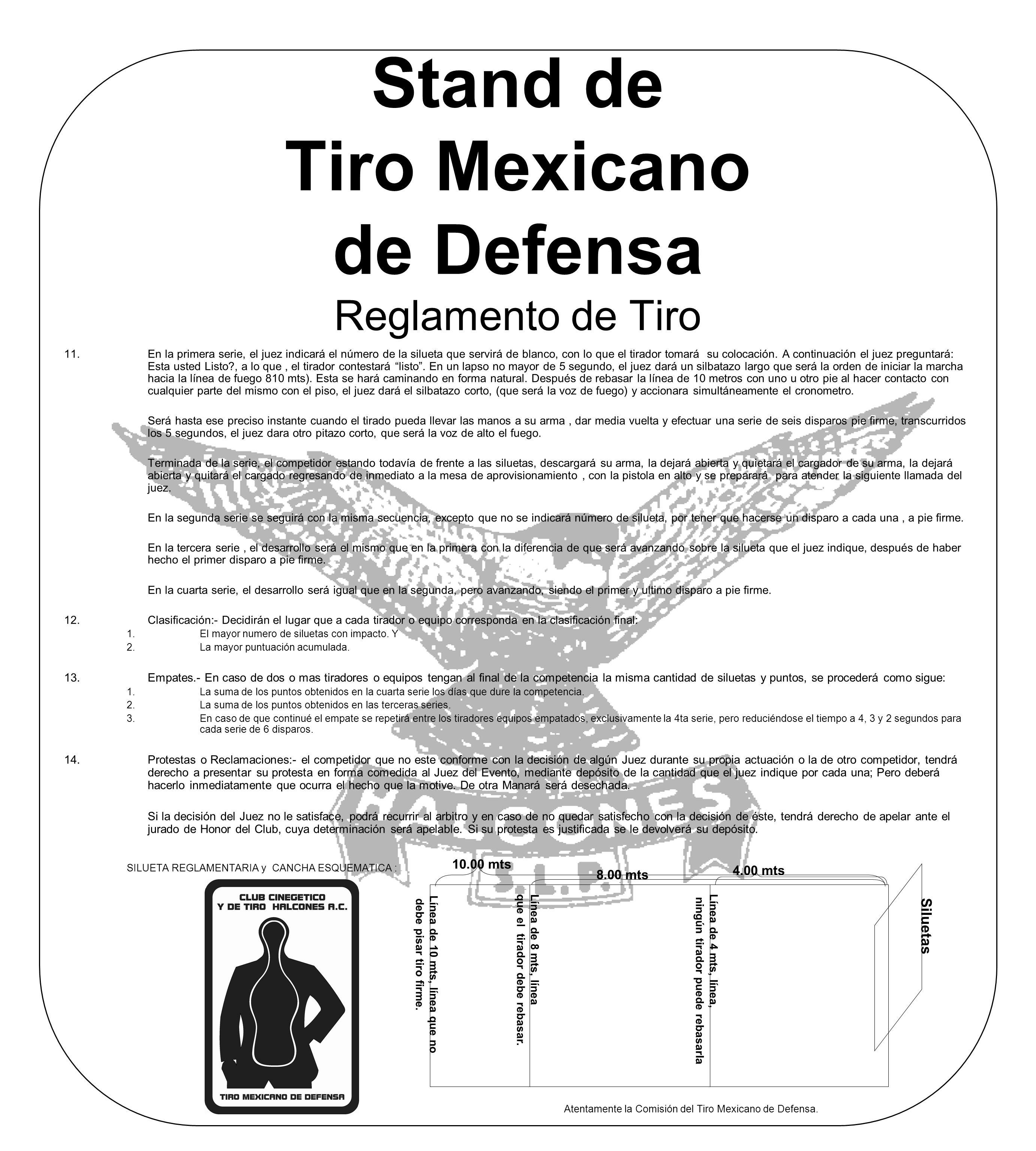 Stand de Tiro Mexicano de Defensa Reglamento de Tiro 11.En la primera serie, el juez indicará el número de la silueta que servirá de blanco, con lo qu
