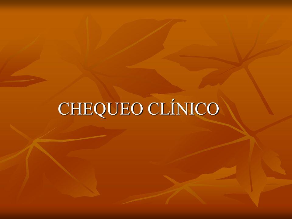 CHEQUEO CLÍNICO CHEQUEO CLÍNICO