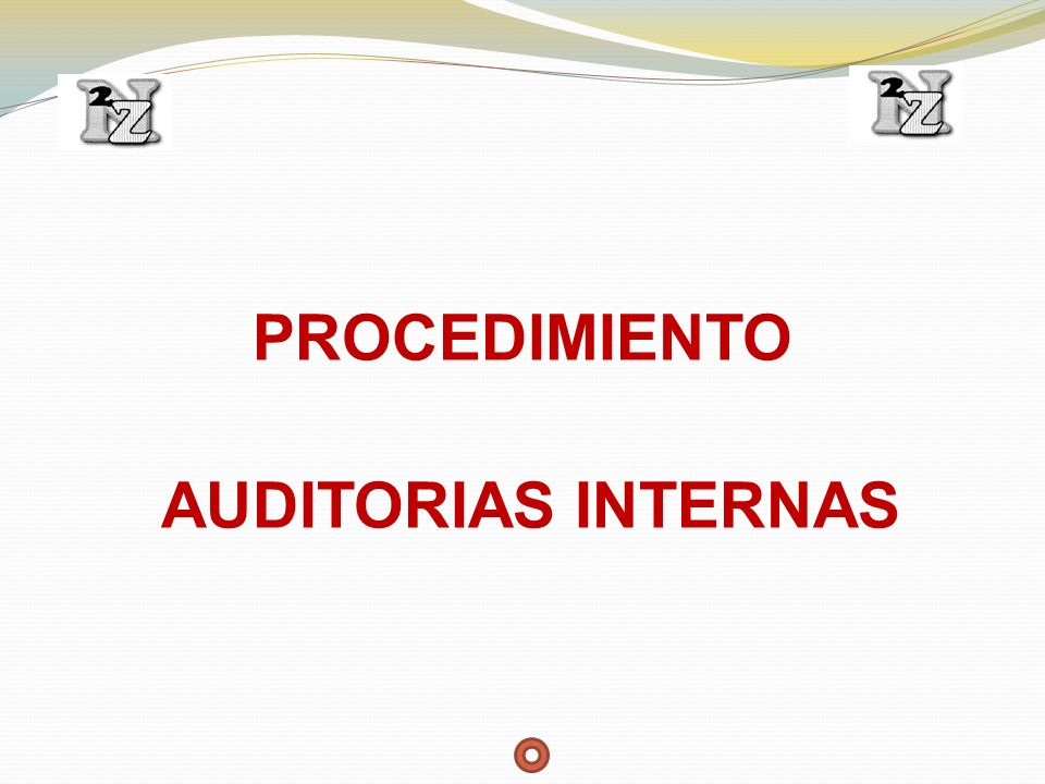 PROCEDIMIENTO AUDITORIAS INTERNAS