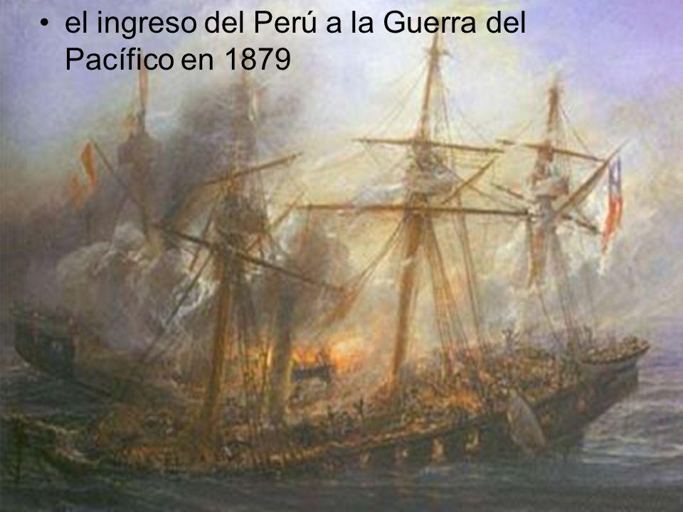 el ingreso del Perú a la Guerra del Pacífico en 1879