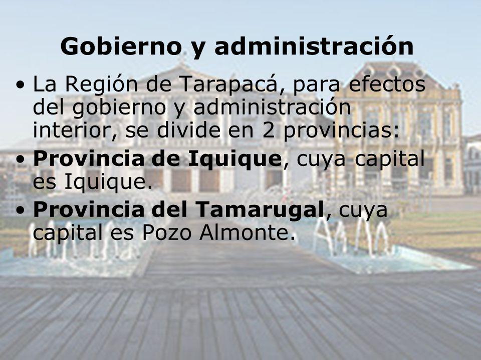 Gobierno y administración La Región de Tarapacá, para efectos del gobierno y administración interior, se divide en 2 provincias: Provincia de Iquique,