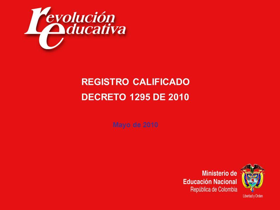 REGISTRO CALIFICADO DECRETO 1295 DE 2010 Mayo de 2010