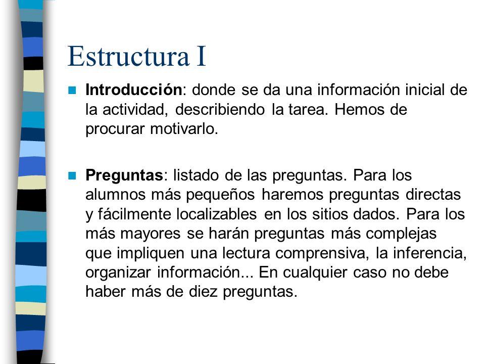 Estructura II Recursos: listado de sitios web adecuado a la edad de los alumnos.