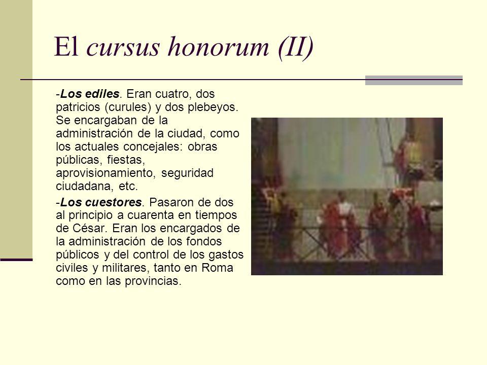 El cursus honorum (II) -Los ediles. Eran cuatro, dos patricios (curules) y dos plebeyos. Se encargaban de la administración de la ciudad, como los act