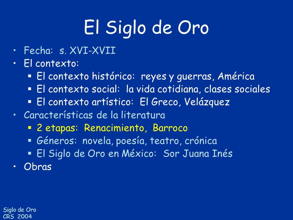 Siglo de Oro CRS 2004 Renacimiento: s.